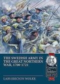 The Swedish Army of the Great Northern War, 1700-1721