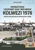 'Operations `Leopard' and `Red Bean' - Kolwezi 1978'
