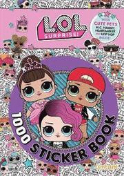 L.O.L. Surprise! - 1000 Sticker Book