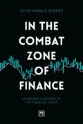 In The Combat Zone of Finance