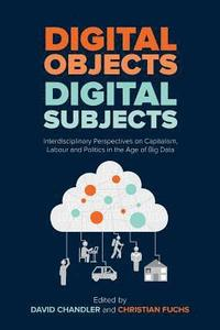 Digital Objects, Digital Subjects