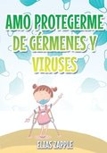 Amo Protegerme de Germenes Y Viruses