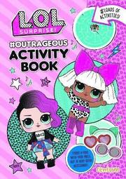 LOL Surprise! Press-Out &; Play Activity Book