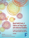 Mental Health Needs of Children and Young People with Intellectual Disabilities 2nd edition