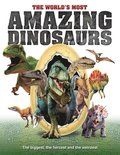 The World's Most Amazing Dinosaurs