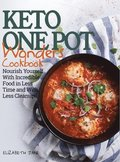 Keto One Pot Wonders Cookbook - Low Carb Living Made Easy