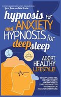Hypnosis for Anxiety and Hypnosis for Deep Sleep