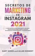 Secretos de Marketing En Instagram 2021