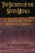 Secrets of the Seven Metals