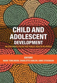 Child and Adolescent Development in Africa
