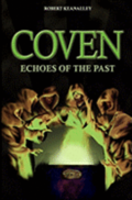 Coven: Echoes of the Past