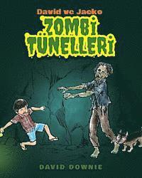 David ve Jacko: Zombi Tunelleri (Turkish Edition)