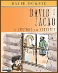 David e Jacko: Il Custode E Il Serpente (Italian Edition)