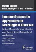 Immunotherapeutic Approaches for Neurological Diseases: Natural Monoclonal Antibodies and Conventional Monoclonal Antibodies