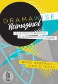Dramawise Reimagined: Learning to manage the elements of drama
