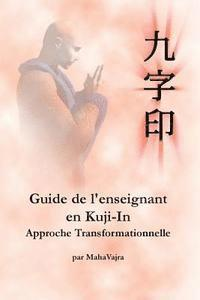Guide de l'enseignant en Kuji-In