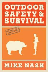 Outdoor Safety &; Survival