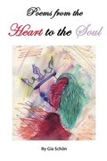 Poems from the Heart to the Soul