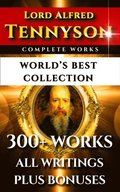 Tennyson Complete Works - World's Best Collection