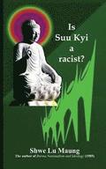 Is Suu Kyi a racist?