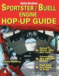 Harley-Davidson Sportster/Buell Engine Hop-Up Guide