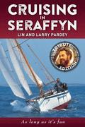 Cruising in Seraffyn: Tribute Edition