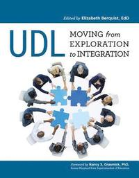 UDL: Moving from Exploration to Integration