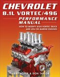 Chevrolet 8.1L Vortec/496 Performance Manual