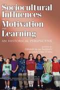 Research in Sociocultural Influences on Motivation and Learning v. 2