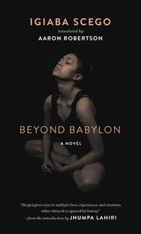 Beyond Babylon