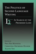 The Politics of Second Language Writing