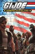 G. I. Joe: America's Elite - America's Newest War: v. 1