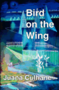 Bird on the Wing: Travels of the Self