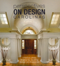Perspectives on Design Carolinas: Creative Ideas Shared by Leading Design Professionals