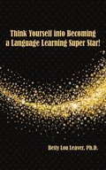 Think Yourself into Becoming a Language Learning Superstar