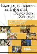 Exemplary Science in Informal Education Settings