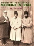 Studies in the History of Medicine in Iran