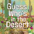 Guess Who's in the Desert
