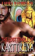 The Lost Temple of Karttikeya