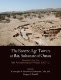 Bronze Age Towers at Bat, Sultanate of Oman