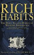 Rich Habits: The Daily Success Habits of Wealthy Individuals: Find Out How the Rich Get So Rich (the Secrets to Financial Success R