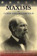 Maxims of James Abram Garfield