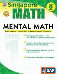 Mental Math, Grade 2: Strategies and Process Skills to Develop Mental Calculation