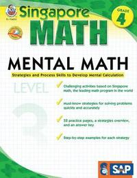 Mental Math, Grade 4: Strategies and Process Skills to Develop Mental Calculation