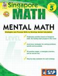 Mental Math, Grade 5: Strategies and Process Skills to Develop Mental Calculation