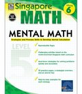 Mental Math, Grade 6: Strategies and Process Skills to Develop Mental Calculation