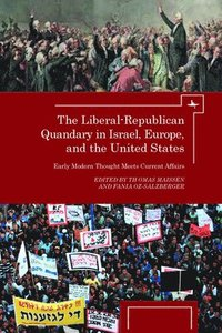 The Liberal-Republican Quandary in Israel, Europe and the United States