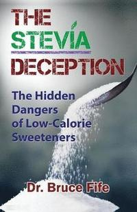 The Stevia Deception