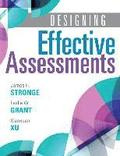 Designing Effective Assessments: Accurately Measure Students' Mastery of 21st Century Skills (Learn How Teachers Can Better Incorporate Grading Into t