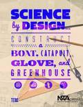 Science by Design...
